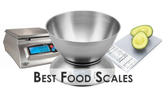 the best food scales for your kitchen - Best Kitchen Scale