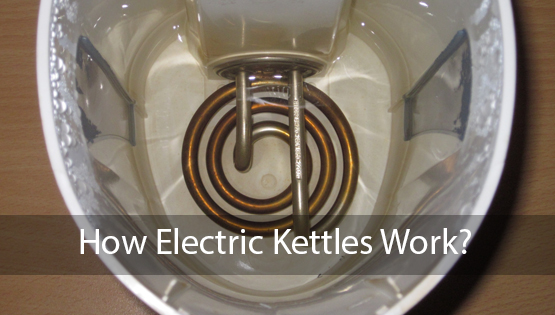 How an Electric Kettle Works?